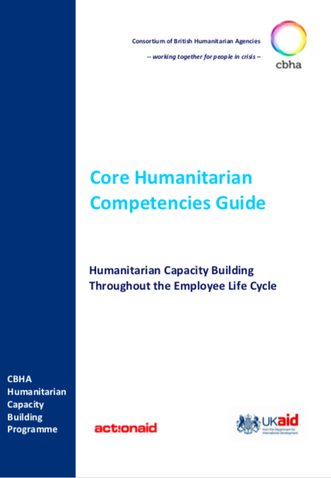 Core Humanitarian Competencies Guide: Humanitarian Capacity Building Throughout the Employee Life Cycle